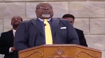 TD Jakes- Witness of change
