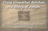 Craig Groeschel Botches the Story of Jonah.flv