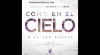01 Desciende - Miel San Marcos Como en el Cielo  (1).mp4