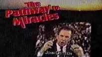 John Osteens The Pathway to Miracles The key to Your Miracle 1991