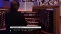 """Blessed are They"" - Hour of Power Choir.3gp"