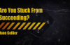 Internet Marketers_ Are You Stuck From Succeeding.mp4