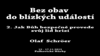 2. Jak Bůh bezpečně provede svůj lid krizí - Olaf Schröer.flv