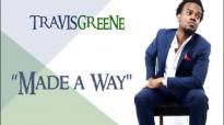 Made A Way - Travis Greene.flv