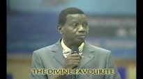 The Divine Favourite by Pastor E A Adeboye- RCCG Redemption Camp- Lagos Nigeria