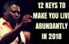 12 Keys to Live Abundantly in 2018 - Matthew Ashimolowo.mp4