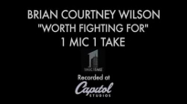 Brian Courtney Wilson - Worth Fighting For (1 Mic 1 Take).flv