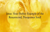 Jesus, Our Perfect Example — with Dr. Cindy Trimm from The Prosperous Soul Curri.mp4