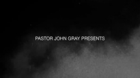 Pastor John Gray _ Speed of God.mp4