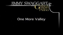 Jimmy Swaggart One More Valley