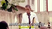 MARKETER WANTED (Mark Angel Comedy) (Episode 46).flv