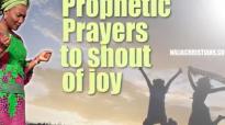 Prophetic prayers to shout of Joy - Rev. Funke F. Adejumo.mp4