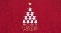 What Can I Do Christmas Version from Paul Baloche OFFICIAL RESOURCE VIDEO
