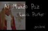 Al Mundo Paz Lucia Parker.mp4
