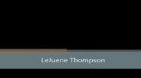 LeJuene Thompson - Without You.flv