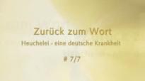 Prediger, deren Predigten und die Heuchelei #7_7 Online-Predigt von Katharine Siegling.flv