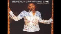 Beverly Crawford-Higher In The Lord.flv