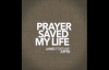 James Fortune & FIYA - Prayer Saved My Life (AUDIO ONLY).flv