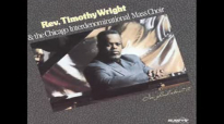 Reverend Timothy Wright, famed NY gospel singer, dies at 61 - Yes, I'm A Believer.flv