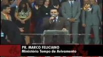 Pr. Marco Feliciano  Sacrificios geram Milagres Completo