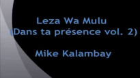 Mike Kalambay - Leza Wa Mulu - Musique Gospel Congolaise.flv