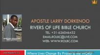apostle larry dorkenoo the power in prayer & fasting sun 2 aug 2015.flv