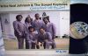 A Pilgrim And A Stranger (Vinyl LP) - Willie Neal Johnson & The Gospel Keynotes.flv