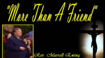 More Than A Friend  Murrell Ewing