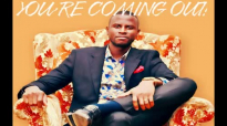 YOU'RE COMING OUT by Apostle Paul A Williams.mp4