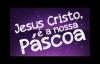 CRISTO NA PASCOA_ PR LUCIANO SUBIRÁ.mp4