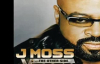 J. Moss - TAKE ME V4_ The Other Side Of Victory NEW.flv