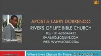 apostle larry dorkenoo beware of the secret enemy - sun 6 sep 2015.flv