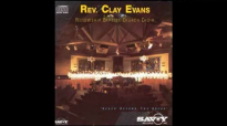He Will Give You the Desires of Your Heart Rev. Clay Evans And The Fellowship Baptist Church Choir.flv
