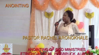 ANOINTING by Pastor Rachel Aronokhale  Anointing of God Ministries AOGM  20th of June 2021.mp4