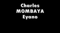 Charles MOMBAYA Eyano.flv