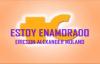 ESTOY ENAMORADO ERICSON ALEXANDER MOLANO CON LETRA.mp4