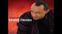 Ednaldo Mendes Te Amo Mais Que Tudo