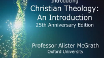 Alister McGrath, Christian Theology_ An Introduction (6th edition).mp4