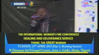 Dr Paul Enenche- WOMENS FIRE CONFERENCE 2015.flv