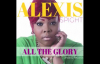 Alexis Spight - All The Glory (1).flv