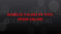 Isabelle valdez El Toque De Tu gloria Adoración.mp4