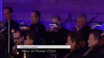 """A Song of Peace"" - Hour of Power Choir.3gp"
