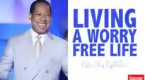 PASTOR CHRIS_ 2019 LIVING A WORRY FREE LIFE.mp4