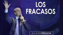 Pastor Claudio Freidzon LOS FRACASOS Prédica del Pastor Claudio Freidzon 2016.mp4