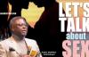 Let's TALK about SEX - Pastor Matthew Ashimolowo.mp4