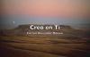 Creo en ti Ericson Alexander Molano con Lyrics.mp4