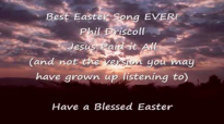 Jesus Paid It All  Phil Driscoll