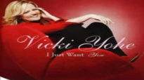 Anoint Me Lord - Vicki Yohe.flv