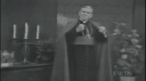 The Stranger Within (Part 2) - Archbishop Fulton Sheen.flv