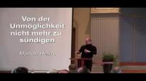 Von der Unmöglichkeit NICHT zu sündigen _ Marlon Heins (www.glaubensfragen.org).flv